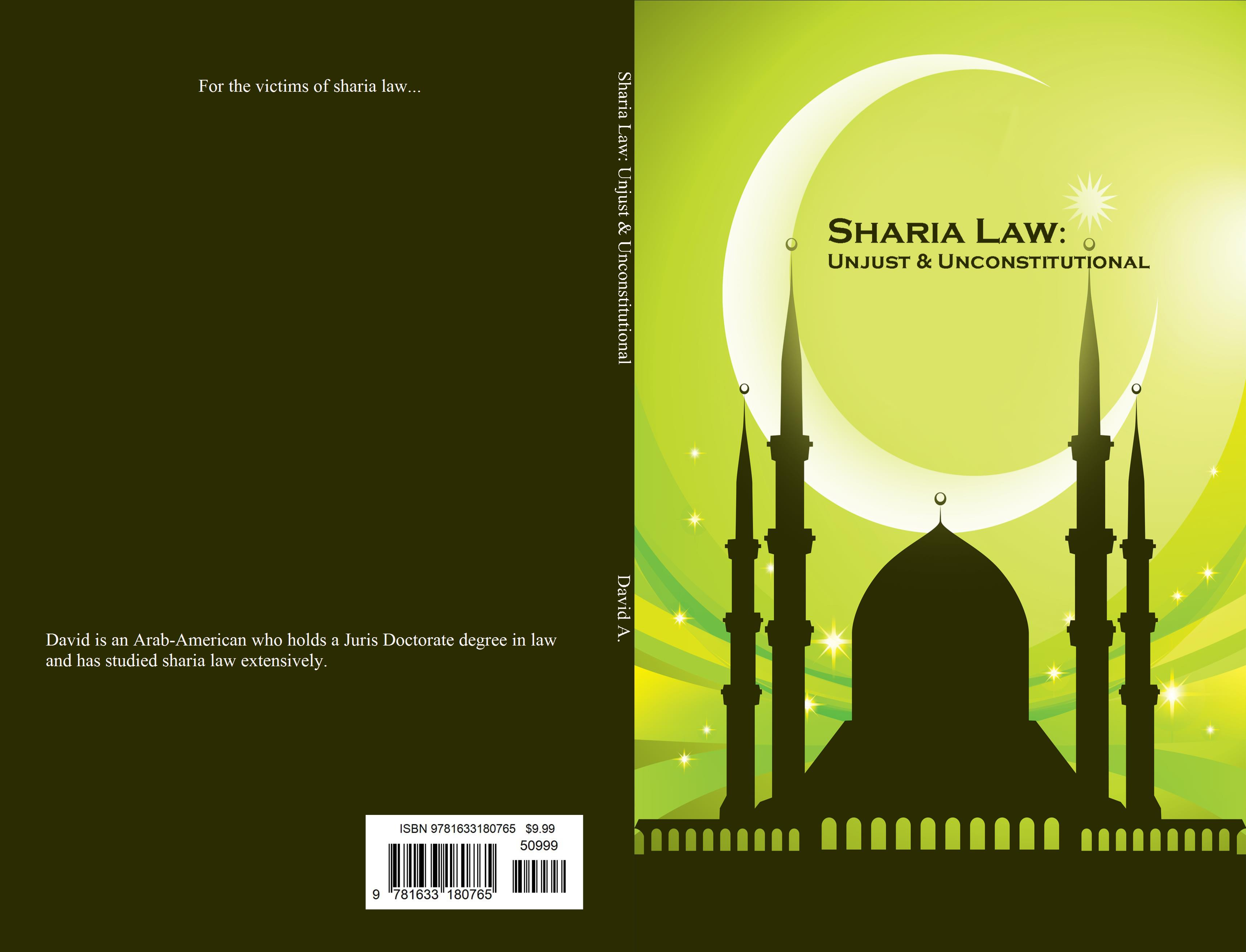 Sharia Law: Unjust & Unconstitutional cover image