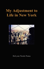 My Adjustment to Life in New York cover image