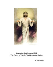 Restoring the Culture of Life (The Ethics of Life in Healthcare and Society) cover image