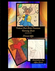Picture That Bible Promises Coloring Book -Eternal Life cover image