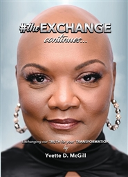 #theEXCHANGE Continues Exchanging our TRUTH for your TRANSFORMATION cover image