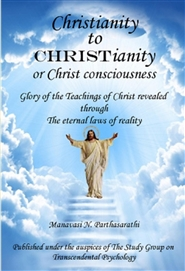 From Christianity to CHRISTianity or Christ consciousness cover image