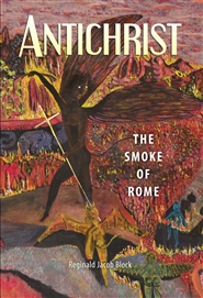 ANTICHRIST, THE SMOKE OF ROME, A Dynasty and a Man cover image