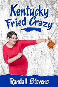 Kentucky Fried Crazy cover image