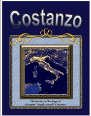 "Costanzo - The family and heritage of Giuseppe ""Angelo Joseph"" Costanzo cover image"