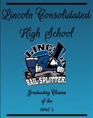 Lincoln Consolidated High School , Graduating Classes of 1940