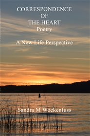 CORRESPONDENCE OF THE HEART Poetry A New Life Perspective cover image