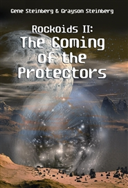 Rockoids II: The Coming of the Protectors cover image