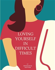 Loving Yourself in Difficult Times cover image