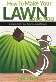 How To Make Your Lawn Love You cover image