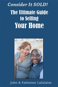 Consider it Sold! The Ultimate Guide to Selling Your Home cover image
