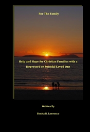 For the Family: Help and Hope for Christian Families with A Depressed or Suicidal Loved One cover image