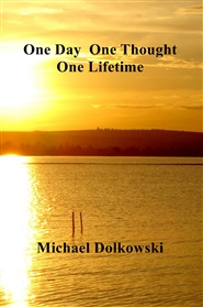 One Day One Thought One Lifetime cover image