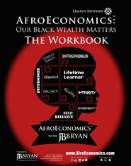 AfroEconomics™ Workbook (Legacy Edition) cover image