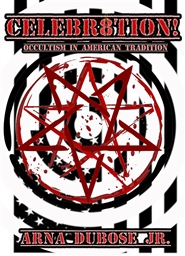 CELEBR8TION!: Occultism in American Tradition cover image
