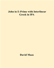 John in E-Prime with Interlinear Greek in iPA cover image