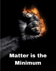 Matter is the Minimum Notebook cover image