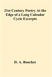 21st Century Poetry At the Edge of a Long Calendar Cycle Excerpts cover image
