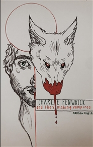 CHARLIE FENWRICK and the VANISHING VAMPIRES cover image