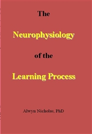 The Neurophysiology of the Learning Process cover image