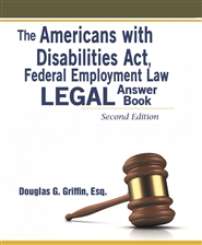 The Americans with Disabilities Act, Federal Employment Law, Legal Answer Book cover image