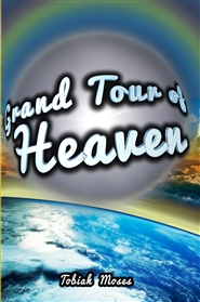 The Grand Tour of Heaven cover image
