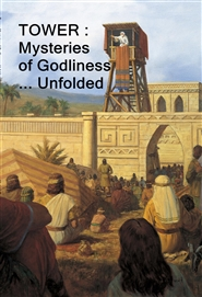 TOWER : Mysteries of Godliness ... Unfolded cover image