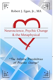 Neuroscience, Psychic Change and the Metaphysical cover image