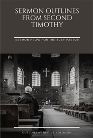 Sermon Outlines from Second Timothy cover image