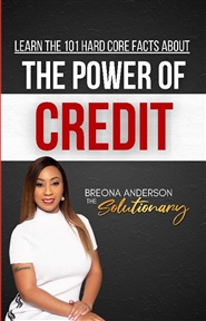 101 Hard Core Facts on the Power of Credit cover image