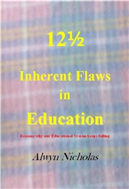 12 1/2 Inherent Flaws in Education: Reasons why our Educational System keeps failing cover image