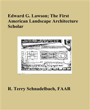 Edward G. Lawson; The First American Landscape Architecture Scholar cover image