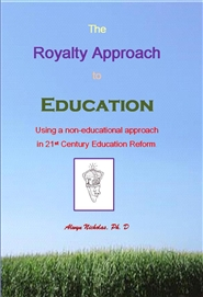 The Royalty Approach to Education cover image