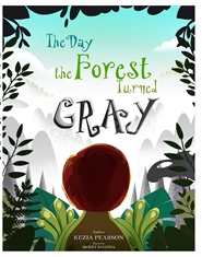 The Day the Forest Turned Gray cover image
