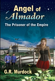 Angel of Almador: The Prisoner of the Empire cover image