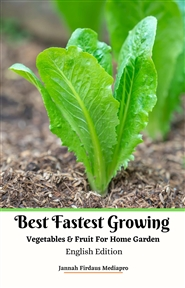 Best Fastest Growing Vegetables & Fruit For Home Garden English Edition cover image