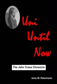 Uni Until Now - The John Cross Chronicle cover image