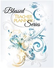 """The Blessed Series"" - 2016-2017 Teacher Planner cover image"