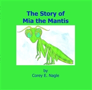 The Story of Mia the Mantis cover image