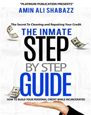 The Inmate Step by Step Guide How Build Your Personal Credit While Incarcerated cover image