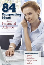 84 Prospecting Ideas for the Financial Advisor cover image