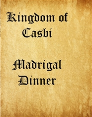 Kingdom of Casbi Madrigal Dinner Script cover image