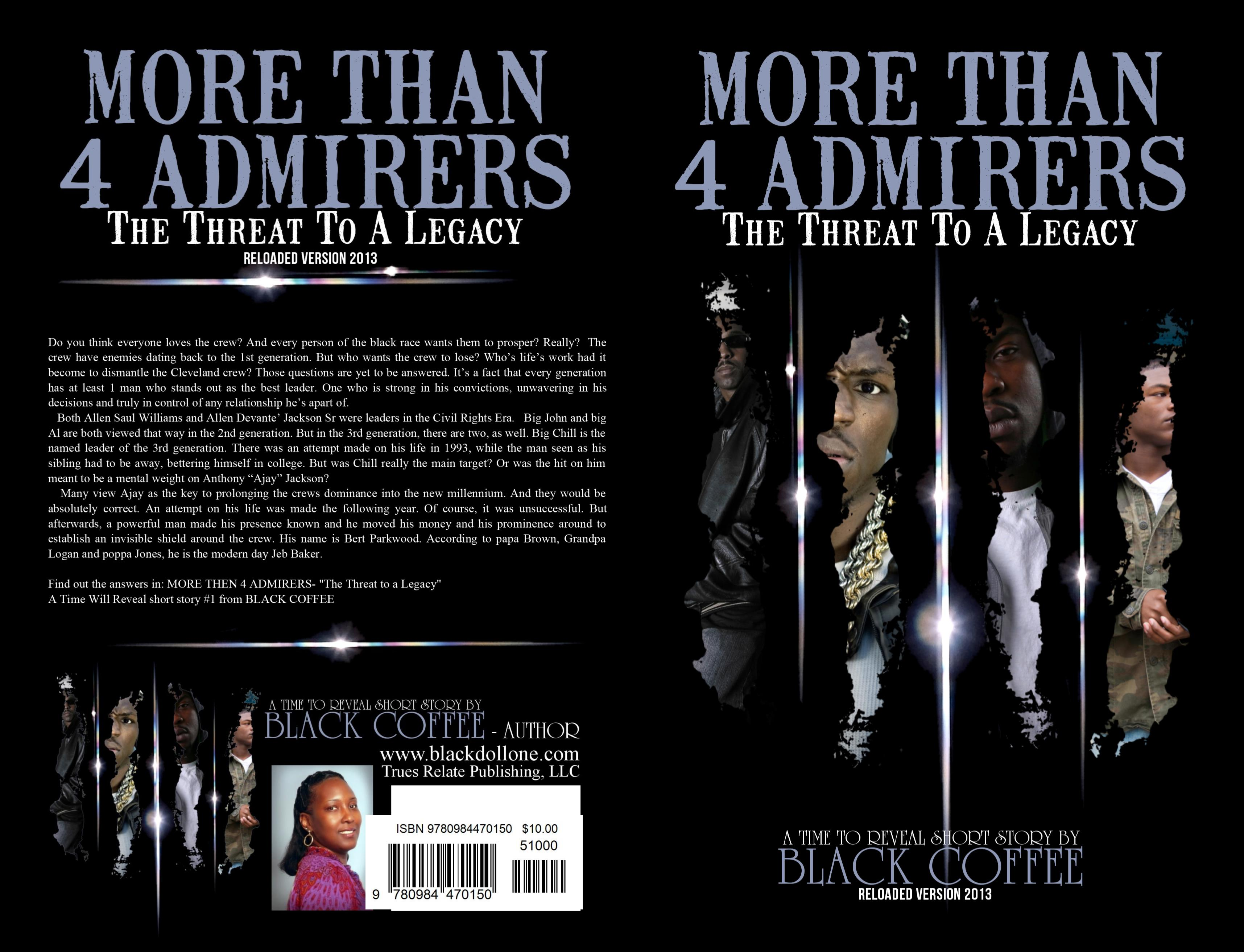"MORE THAN 4 ADMIRERS-RELOADED- ""The Threat to a Legacy"" Time Will Reveal short story 1 cover image"
