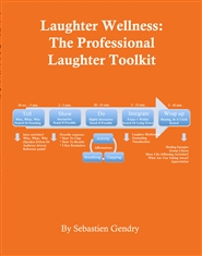 Laughter Wellness: The Professional Laughter Toolkit cover image