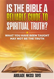 "Is The BibleA Reliable Guide To ""Religious Truth""? cover image"