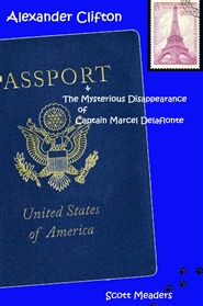 Alexander Clifton & The Mysterious Disappearance of Captain Marcel Delaflonte cover image