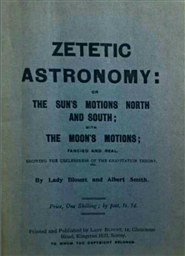 Zetetic Astronomy: The Ultimate Archival Proofs of Zetetes cover image