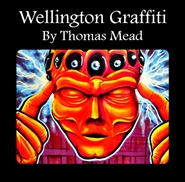 Wellington Graffiti By Thomas Mead cover image