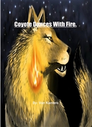 Coyote Dances With Fire. cover image