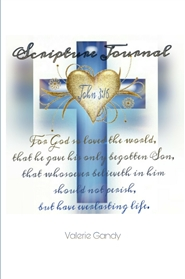 """For God so loved the world, that he gave his only begotten son"" Scriptural Journal   cover image"